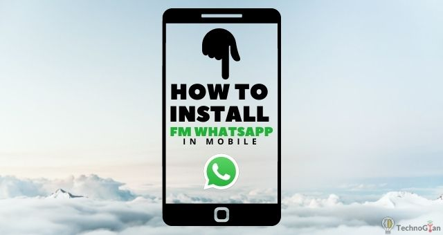how to install fm whatsapp in mobile